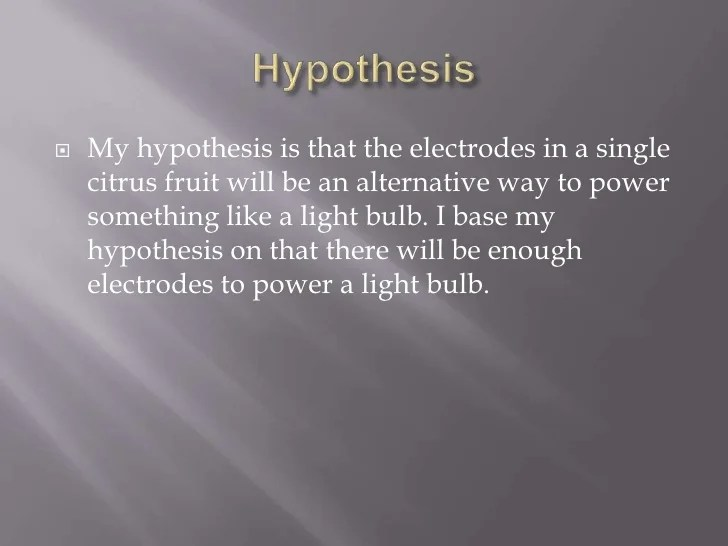 example of a good hypothesis for science fair